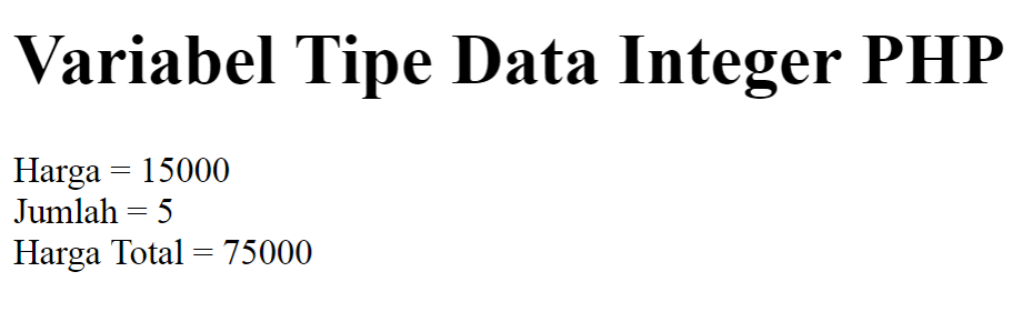 Variabel Tipe Data Integer PHP