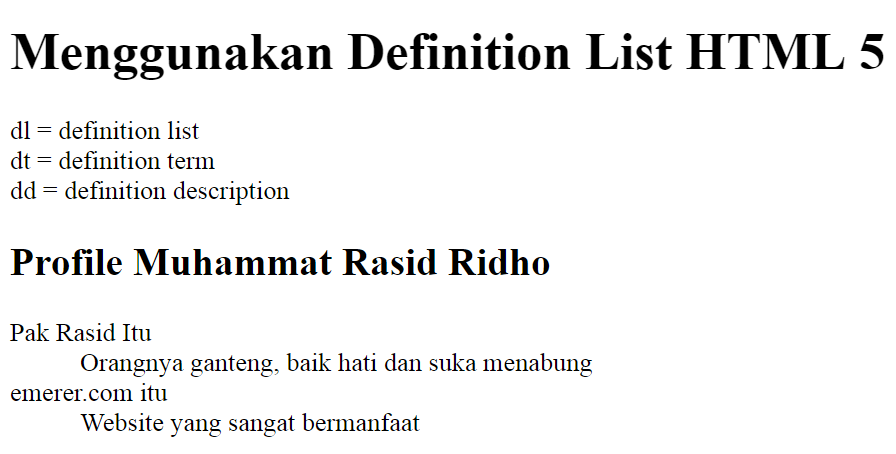 Menggunakan definition list html 5 for Lits definition